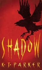 Shadow - Book One of the Scavenger Trilogy ebook by