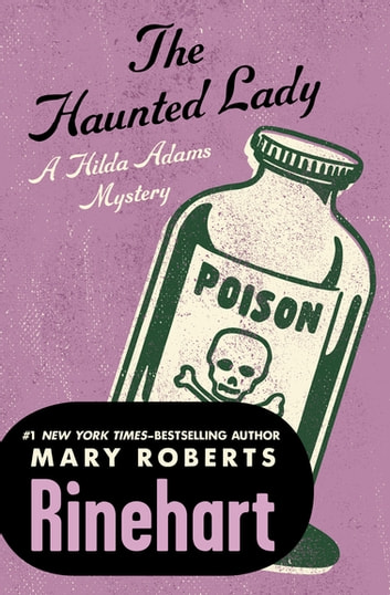 The Haunted Lady eBook by Mary Roberts Rinehart