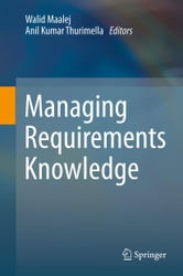 Managing Requirements Knowledge ebook by