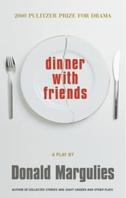 Dinner with Friends ebook by Donald Margulies