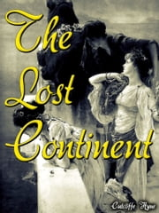 The Lost Continent ebook by Cutcliffe Hyne