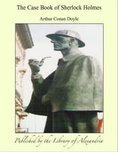The Case Book of Sherlock Holmes ebook by Arthur Conan Doyle
