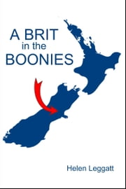 A Brit in the Boonies ebook by Helen Leggatt