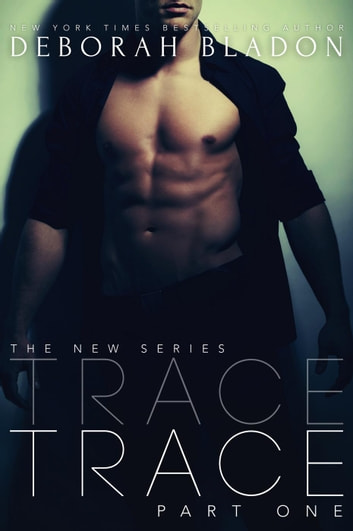 TRACE - The TRACE Series, #1 ebook by Deborah Bladon