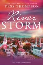 Riverstorm ebook by Tess Thompson