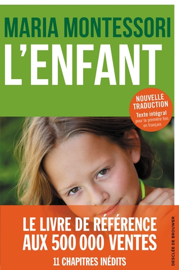 L'Enfant - Nouvelle édition ebook by Maria Montessori