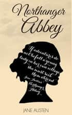 Northanger Abbey - Special Edition ebook by