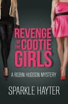 Revenge of the Cootie Girls ebook by Sparkle Hayter
