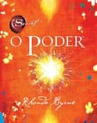 O Poder eBook by Rhonda Byrne