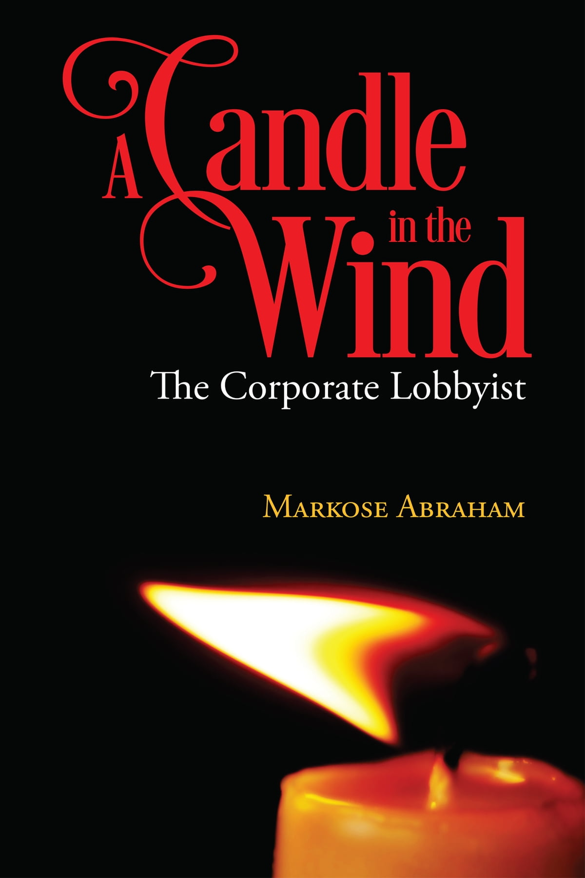 A Candle In The Wind Ebook By Markose Abraham 9789384049119