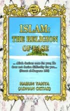 Islam: The Religion of Ease ebook by Harun Yahya