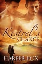 Kestrel's Chance ebook by Harper Fox