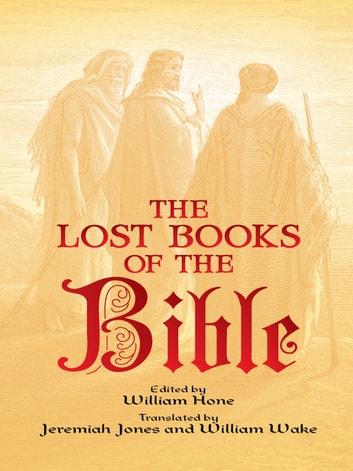 The Lost Books of the Bible ebook by