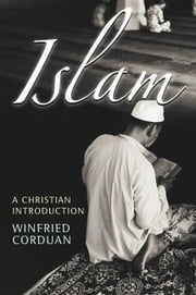 Islam: A Christian Introduction ebook by Corduan, Winfried