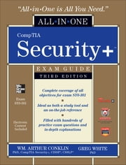 CompTIA Security+ All-in-One Exam Guide (Exam SY0-301), 3rd Edition ebook by Wm. Arthur Conklin,Dwayne Williams,Chuck Cothren,Gregory White,Roger Davis
