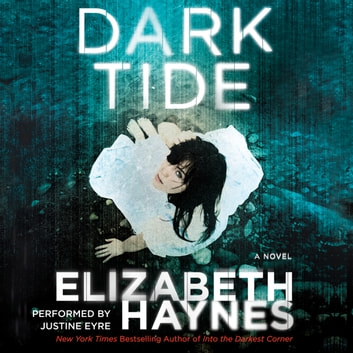 Dark Tide - A Novel audiobook by Elizabeth Haynes