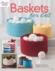 Baskets For All ebook by Annie's