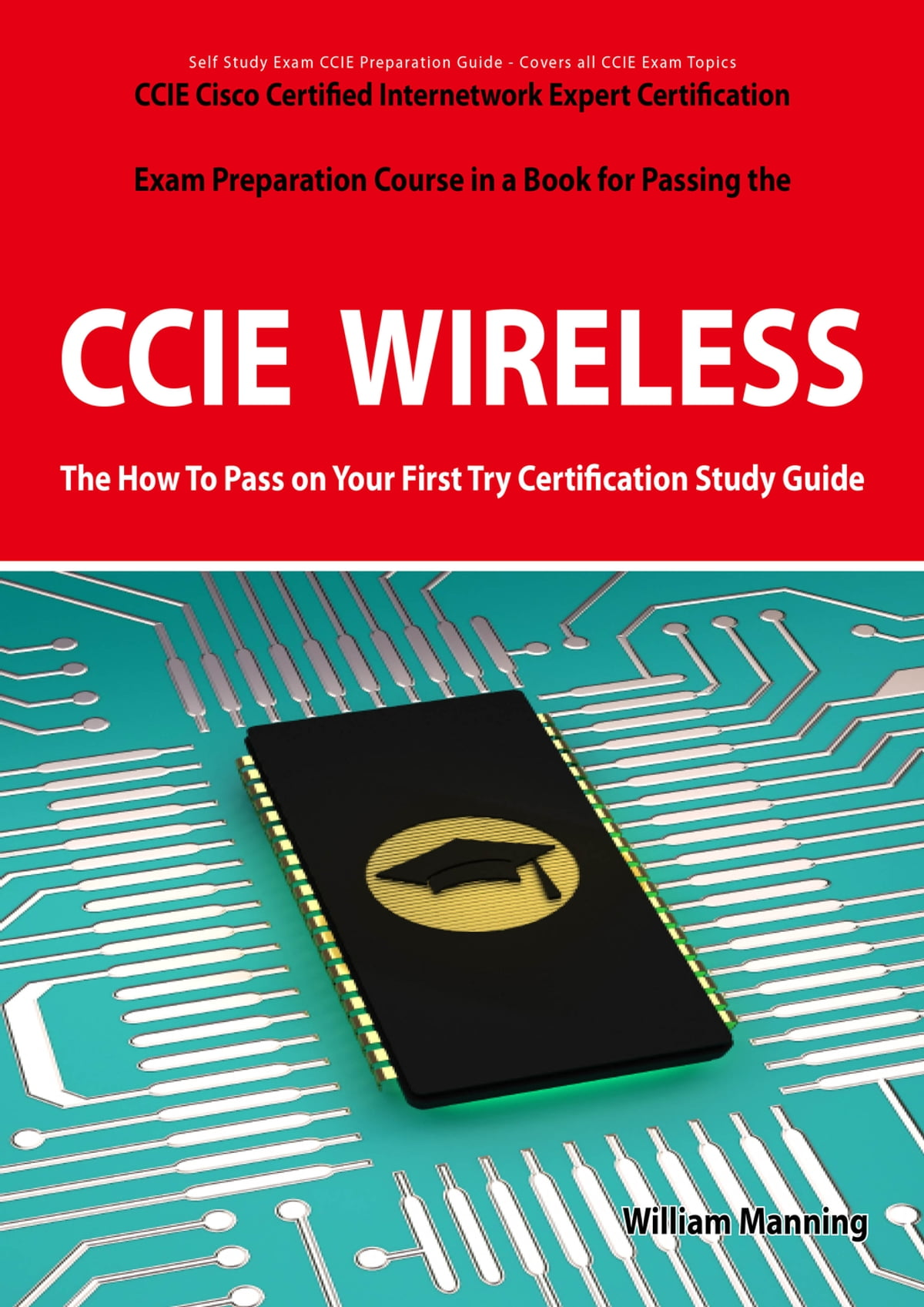 Ccie Cisco Certified Internetwork Expert Wireless Certification Exam