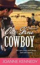 One Fine Cowboy ebook by Joanne Kennedy