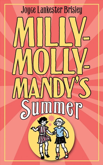 Milly-Molly-Mandy's Summer eBook by Joyce Lankester Brisley