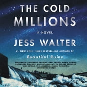The Cold Millions - A Novel audiobook by Jess Walter