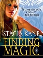 Finding Magic (Novella) ebook by Stacia Kane