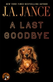 A Last Goodbye ebook by J.A. Jance