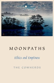 Moonpaths - Ethics and Emptiness ebook by The Cowherds