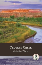 Crooked Creek ebook by Maximilian Werner