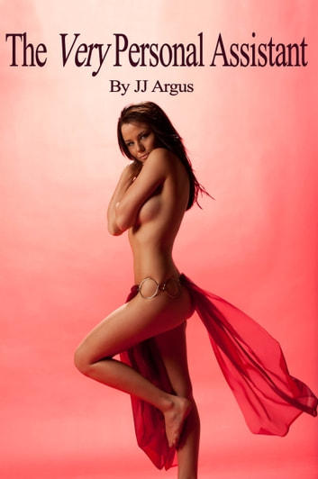 The Very Personal Assistant ebook by JJ Argus