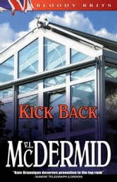 Kick Back - A Kate Brannigan Mystery ebook by Val McDermid