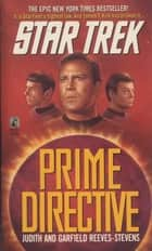 Prime Directive ebook by Judith Reeves-Stevens