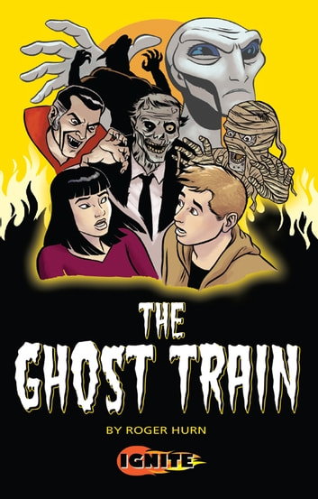 The Ghost Train ebook by Roger Hurn