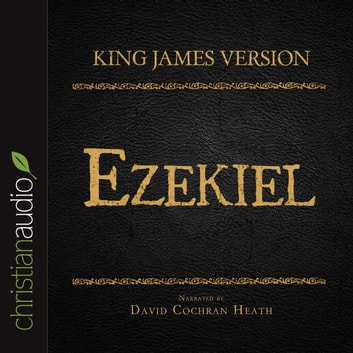 The Holy Bible in Audio - King James Version: Ezekiel audiobook by