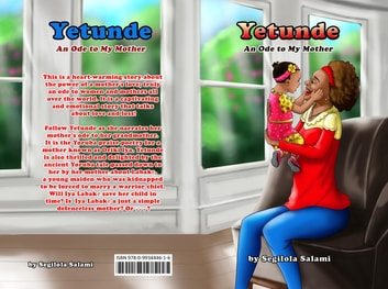 Yetunde - An Ode to My Mother ebook by Segilola Salami