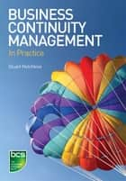 Business Continuity Management ebook by Stuart Hotchkiss