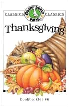 Thanksgiving Cookbook ebook by Gooseberry Patch