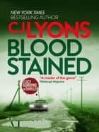 Blood Stained eBook by CJ Lyons