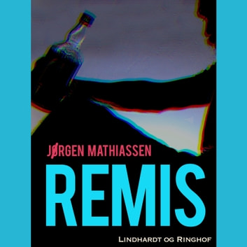 Remis audiobook by Jørgen Mathiassen