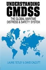 Understanding GMDSS ebook by David Calcutt,Laurie Tetley