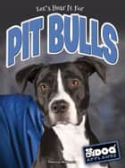 Pit Bulls ebook by Precious Mckenzie
