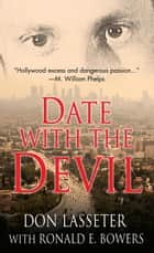 Date With the Devil ebook by Don Lasseter, Ronald E. Bowers