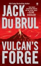Vulcan's Forge ebook by Jack Du Brul