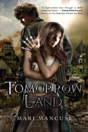 Tomorrow Land ebook by Mari Mancusi