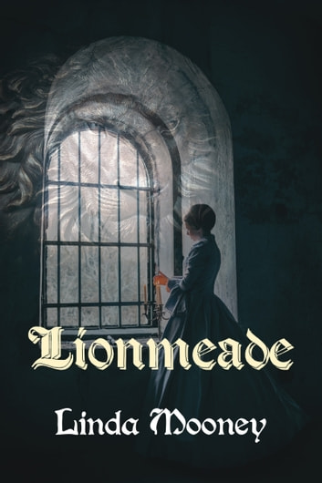 Lionmeade ebook by Linda Mooney