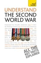 Understand the Second World War: Teach Yourself ebook by Alan Farmer