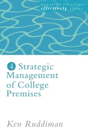 Strategic Management of College Premises ebook by Ruddiman, Ken