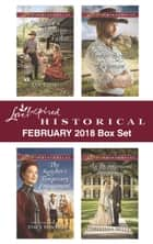 Love Inspired Historical February 2018 Box Set - Suddenly a Frontier Father\The Rancher's Temporary Engagement\Honor-Bound Lawman\An Inconvenient Marriage ebook by Lyn Cote, Stacy Henrie, Danica Favorite,...