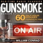 GUNSMOKE SEASON 1 audiobook by