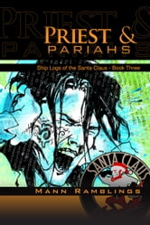 Priest and Pariahs ebook by Mann Ramblings